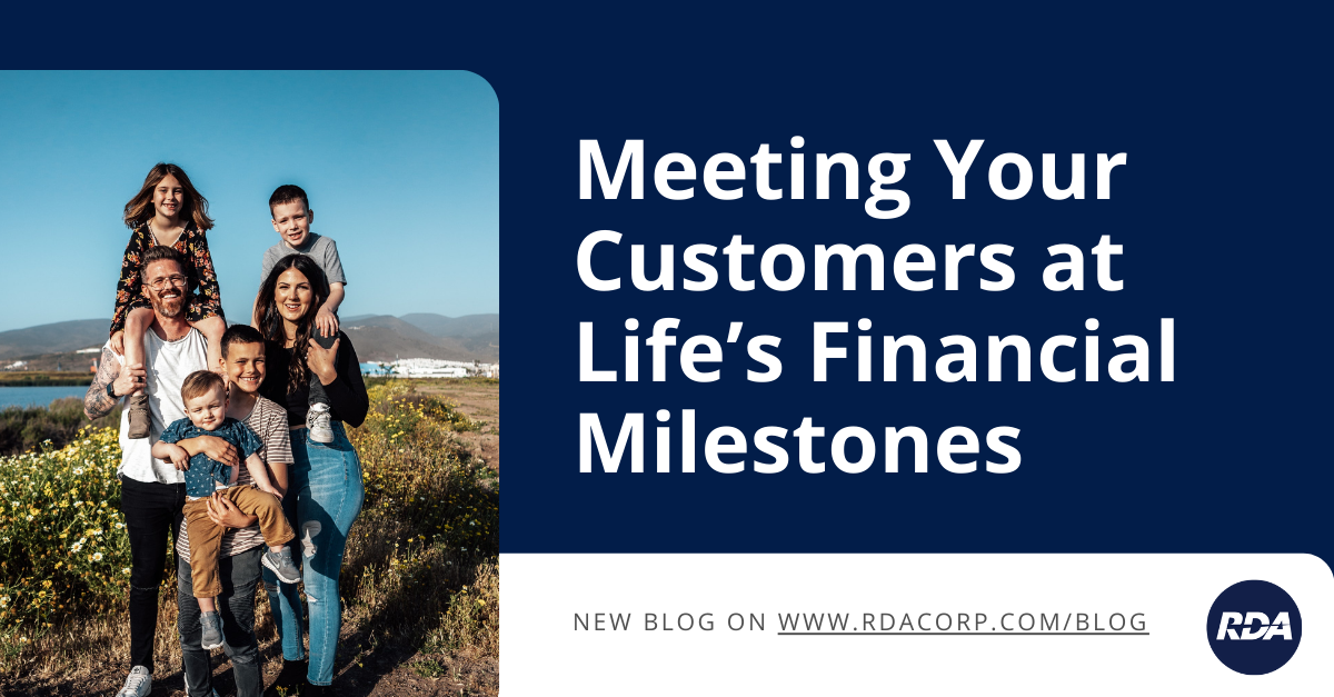 Meeting Your Customers at Life's Financial Milestones